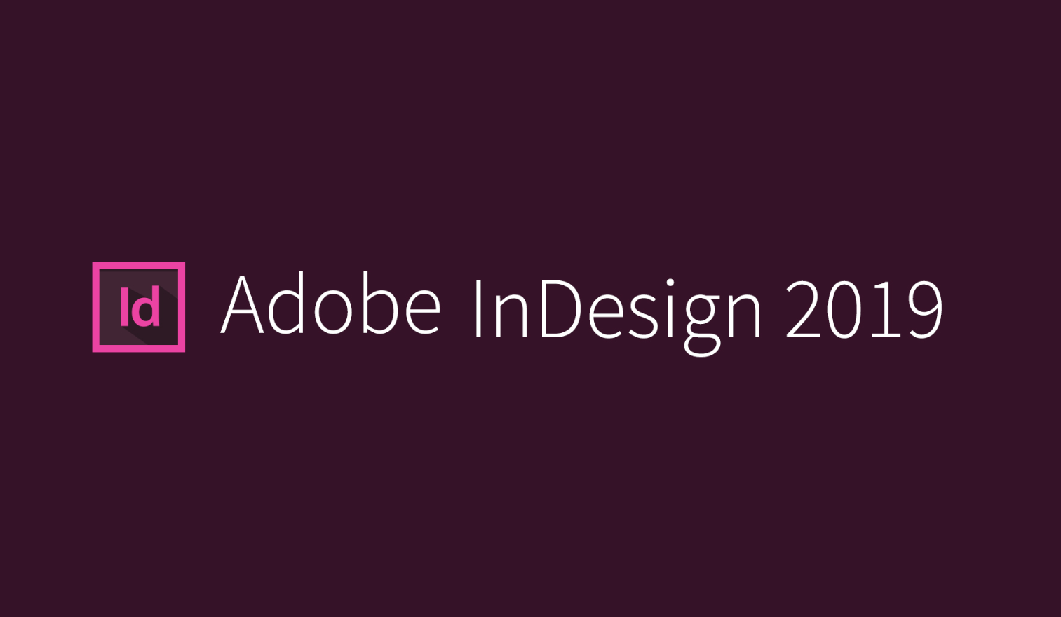 Tải Adobe InDesign CC 2019 64bit full cr@ck