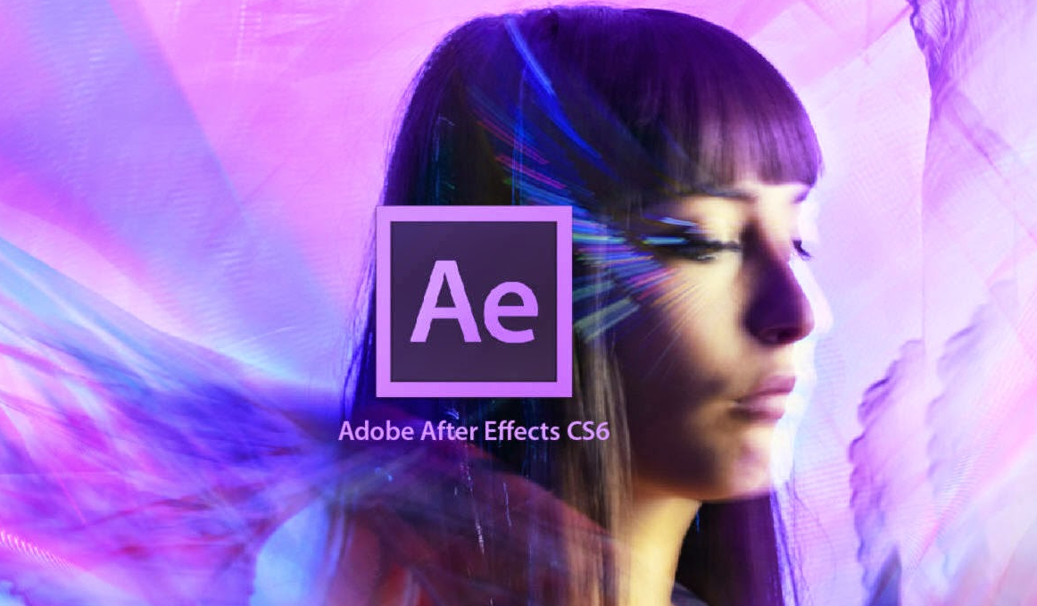 Tải After Effects CS6 full cr@ck 2019