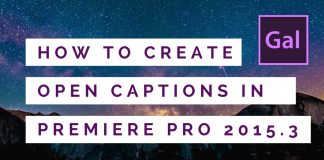How to Create Open Captions in Adobe Premiere Pro CC 2015.3 tutorial by #PremiereGal