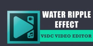 How to add a water ripple effect with VSDC Free Video Editor?