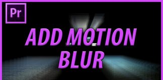 How to Add Motion Blur in Adobe Premiere Pro CC (2017)