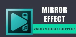 How to apply a mirror effect with VSDC Free Video Editor?