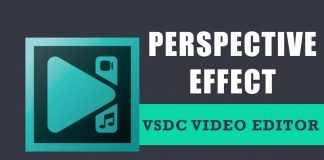 How to apply the perspective effect in VSDC Free Video Editor?