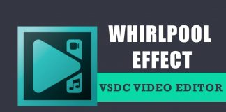How to apply the whirlpool distort effect in VSDC Free Video Editor?