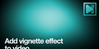 Two ways to apply vignette effect to a video with VSDC (FREE)